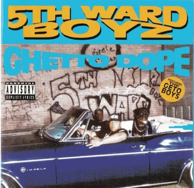 5th Ward Boyz - 1993 - Ghetto Dope