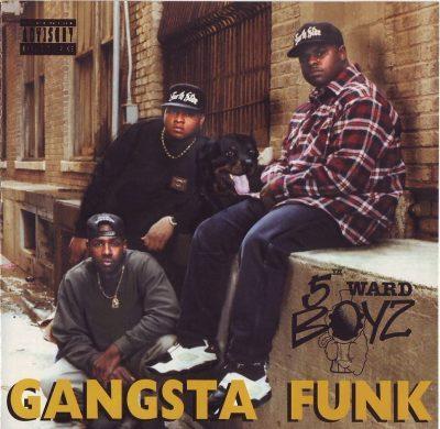 5th Ward Boyz - 1994 - Gangsta Funk