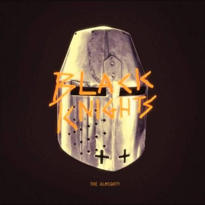 Black Knights - 2015 - The Almighty