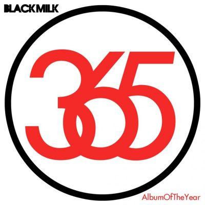 Black Milk - 2010 - Album Of The Year