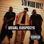 5th Ward Boyz – 1997 – Usual Suspects