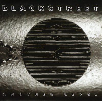 Blackstreet - 1996 - Another Level