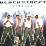 Blackstreet – 1999 – Finally
