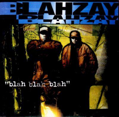 Blahzay Blahzay - 1996 - Blah Blah Blah