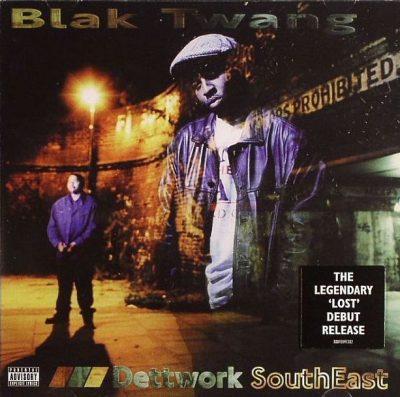Blak Twang - 1996 - Dettwork SouthEast (2014-Reissue)