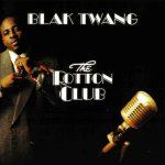 Blak Twang – 2005 – The Rotton Club