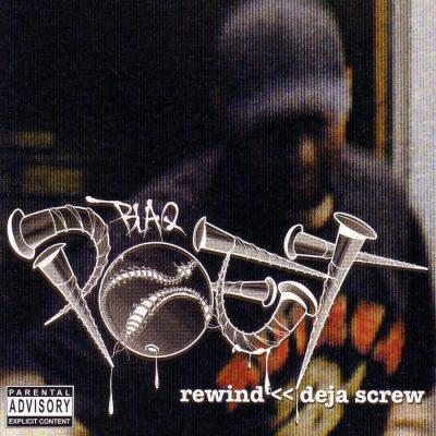 Blaq Poet - 2006 - Rewind: Deja Screw