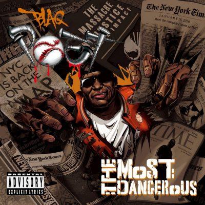 Blaq Poet - 2016 - The Most Dangerous