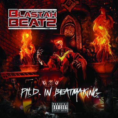 Blastah Beatz - 2016 - PH.D. In Beatmaking