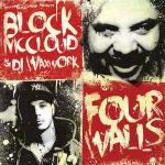 Block McCloud & DJ Waxwork – 2012 – Four Walls