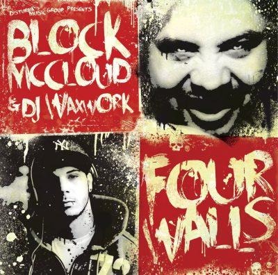 Block McCloud & DJ Waxwork - 2012 - Four Walls