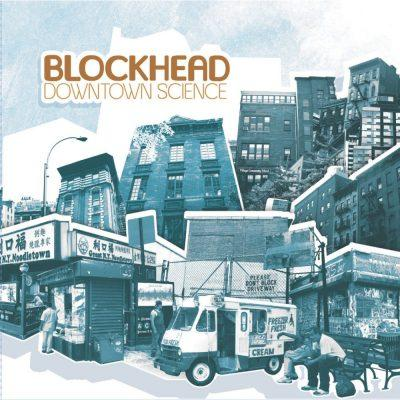 Blockhead - 2005 - Downtown Science
