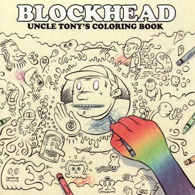 Blockhead - 2007 - Uncle Tony's Coloring Book