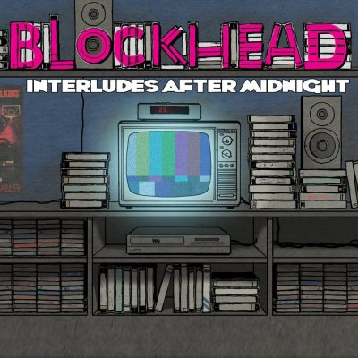 Blockhead - 2012 - Interludes After Midnight