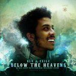 Blu & Exile – 2007 – Below The Heavens