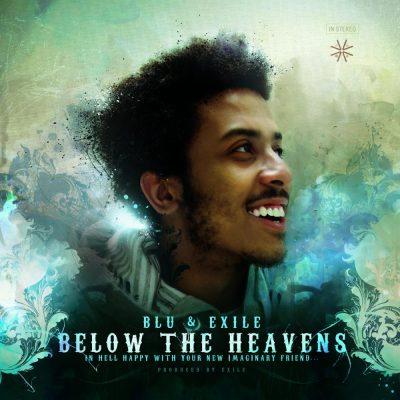 Blu & Exile - 2007 - Below The Heavens