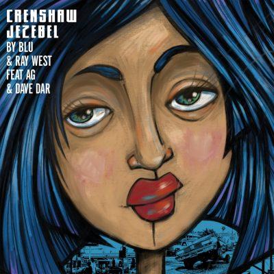 Blu & Ray West - 2016 - Crenshaw Jezebel EP