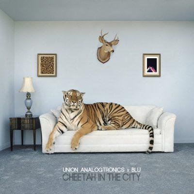 Blu & Union Analogtronics - 2016 - Cheetah In The City