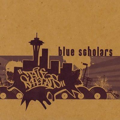 Blue Scholars - 2003 - Blue Scholars (2005-Reissue)