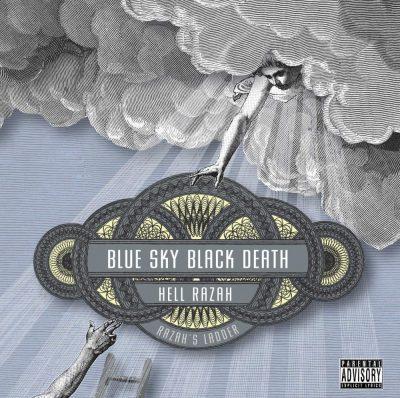 Blue Sky Black Death & Hell Razah - 2007 - Razah's Ladder