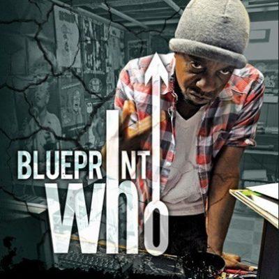 Blueprint - 2010 - Who EP