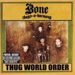 Bone Thugs-N-Harmony – 2002 – Thug World Order