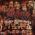 Bone Thugs-N-Harmony – 2006 – Thug Stories