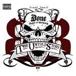 Bone Thugs-N-Harmony – 2009 – The Untold Story