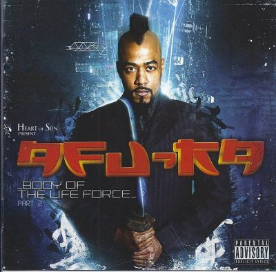 Afu-Ra - 2012 - Body Of The Life Force Part 2