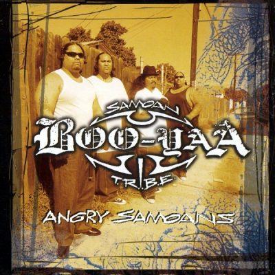 Boo-Yaa T.R.I.B.E. - 1997 - Angry Samoans