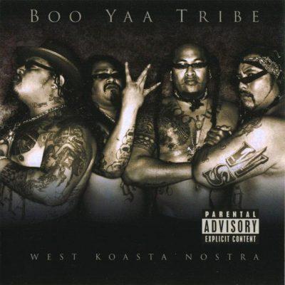 Boo-Yaa T.R.I.B.E. - 2003 - West Koasta Nostra