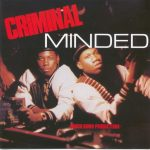 Boogie Down Productions – 1987 – Criminal Minded (Deluxe Edition)