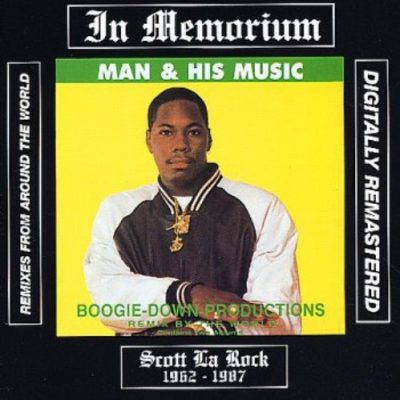 Boogie Down Productions - 1988 - Man & His Music (Remixes from Around the World)