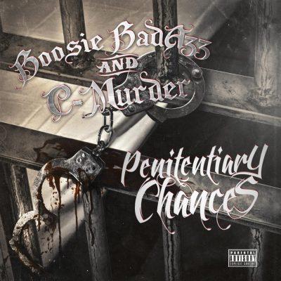 Boosie Badazz & C-Murder - 2016 - Penitentiary Chances