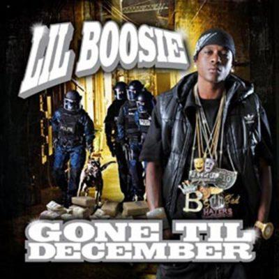 Lil Boosie - 2010 - Gone Til December