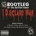 Bootleg – 2009 – I D.eclare War