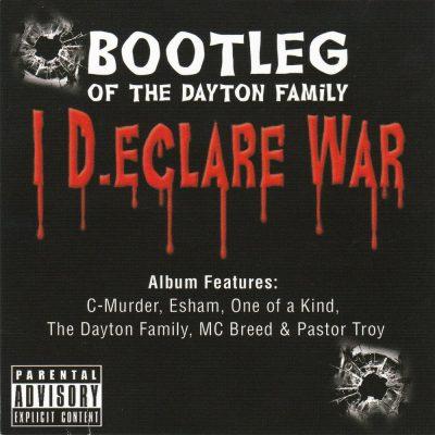 Bootleg - 2009 - I D.eclare War