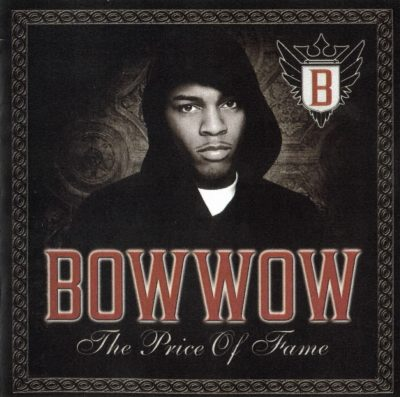 Bow Wow - 2006 - The Price Of Fame
