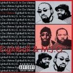 8Ball & MJG – 1999 – In Our Lifetime