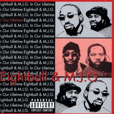 8Ball & MJG - 1999 - In Our Lifetime