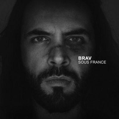Brav - 2015 - Sous France