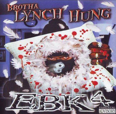 Brotha Lynch Hung - 2000 - EBK4