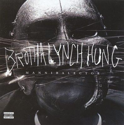 Brotha Lynch Hung - 2013 - Mannibalector