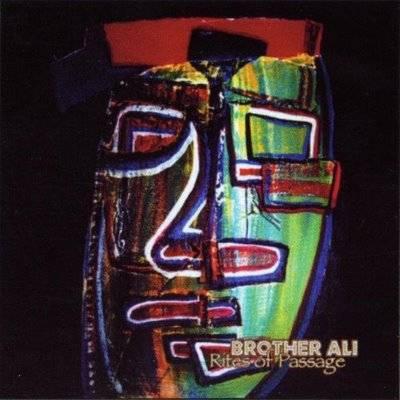 Brother Ali - 2000 - Rites of Passage (2004-Reissue)