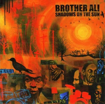 Brother Ali - 2003 - Shadows On The Sun