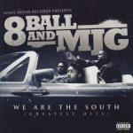 8Ball & MJG – 2008 – We Are the South (Greatest Hits)