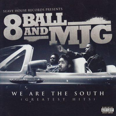 8Ball & MJG - 2008 - We Are the South (Greatest Hits)