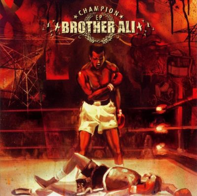 Brother Ali - 2004 - Champion EP