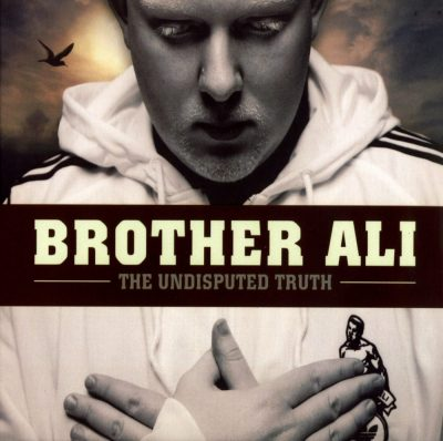 Brother Ali - 2007 - The Undisputed Truth