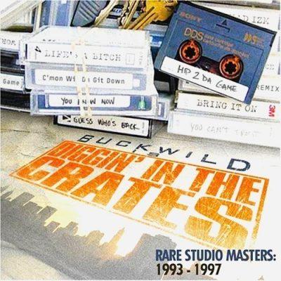 Buckwild - 2007 - Diggin In The Crates: Rare Studio Masters 1993-1997